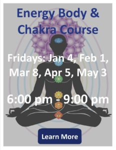 Energy Body & Chakra Class Jan - May 2019