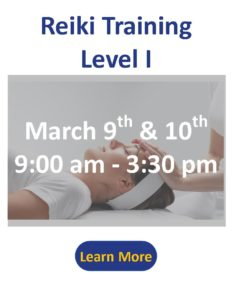 Reiki Level I Training March 9th and 10th